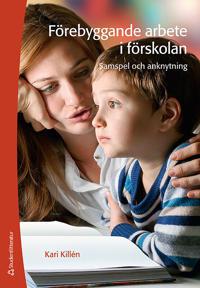 Förebyggande arbete i förskolan - samspel och anknytning