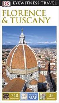 DK Eyewitness Travel Guide: FlorenceTuscany