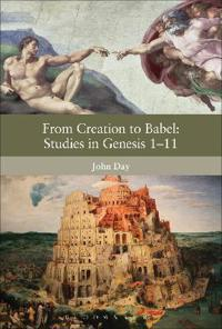From Creation to Babel: Studies in Genesis 1-11
