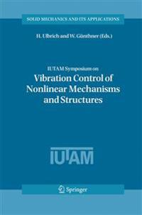 Vibration Control of Nonlinear Mechanisms and Structures
