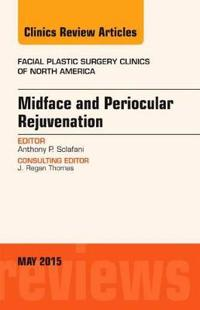 Midface and Periocular Rejuvenation