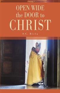 Open Wide the Door of Christ