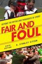 Fair and Foul