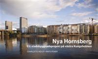 Nya Hornsberg Ett stadsbyggnadsprojekt på västra Kungsholmen