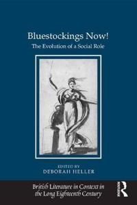 Bluestockings Now!: The Evolution of a Social Role