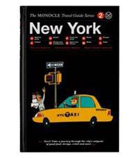 The Monocle Travel Guide to New York: The Monocle Travel Guide Series