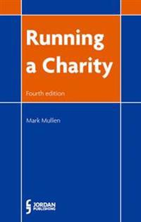 Running a Charity: Fourth Edition