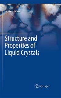 Structure and Properties of Liquid Crystals