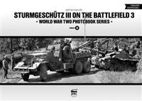 Sturmgeschutz III on the Battlefield, Volume 3