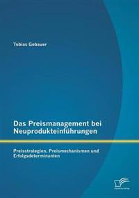 Das Preismanagement Bei Neuprodukteinfuhrungen: Preisstrategien