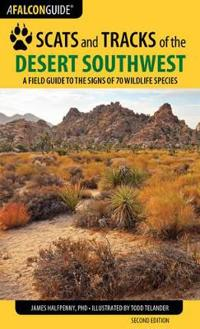 Falcon Guide Scats and Tracks of the Desert Southwest