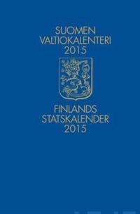 Suomen Valtiokalenteri 2015 - Finlands Statskalenter 2015
