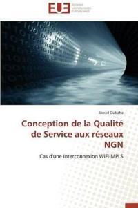 Conception de la Qualit� de Service Aux R�seaux Ngn
