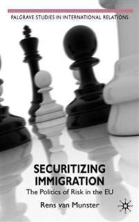 Securitizing Immigration