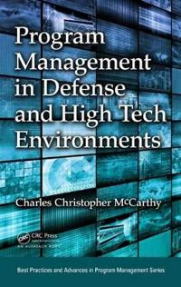 Program Management in Defense and High Tech Environments