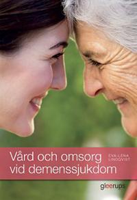 Vård och omsorg vid demenssjukdom, elevbok