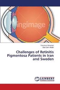 Challenges of Retinitis Pigmentosa Patients in Iran and Sweden