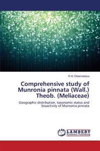 Comprehensive Study of Munronia Pinnata (Wall.) Theob. (Meliaceae)