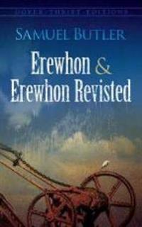 Erewhon and Erewhon Revisited