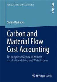 Carbon and Material Flow Cost Accounting
