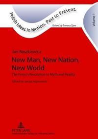 New Man, New Nation, New World