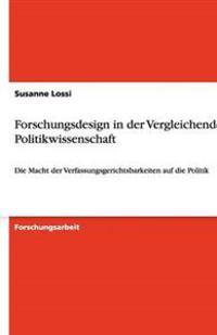Forschungsdesign in Der Vergleichenden Politikwissenschaft