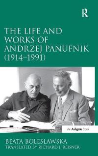 The Life and Works of Andrzej Panufnik (1914-1991)