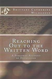 Reaching Out to the Written Word: A Personal Account of Depression