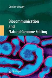 Biocommunication and Natural Genome Editing