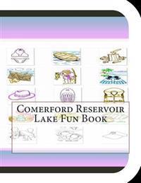 Comerford Reservoir Lake Fun Book: A Fun and Educational Book about Comerford Reservoir Lake