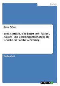 "Toni Morrison, ""the Bluest Eye"""