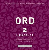 Ord 2 - Vigdis Rosvold Alver, Karen Margrete Dregelid | Ridgeroadrun.org
