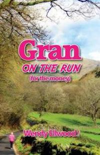 Gran on the Run