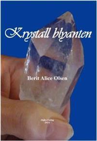 Krystall blyanten - Berit Alice Olsen | Inprintwriters.org
