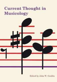 Current Thought in Musicology