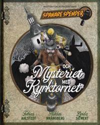 Spanare Spender & Mysteriet med Kyrktornet