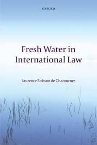 Fresh Water in International Law