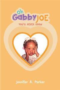 Oh Gabby Joe