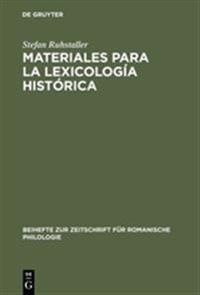 Materiales para la lexicología historica