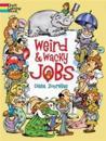 Weird & Wacky Jobs