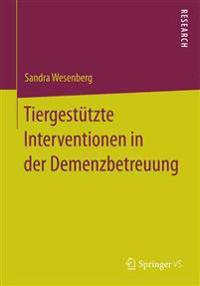 Tiergest tzte Interventionen in Der Demenzbetreuung
