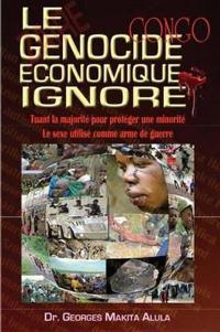 Le Genocide Economique Ignore