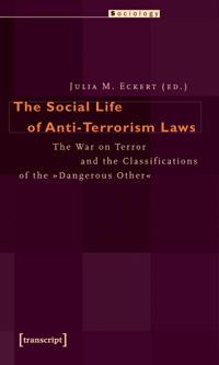 The Social Life of Anti-Terrorism Laws