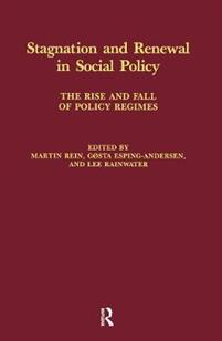 Stagnation and Renewal in Social Policy