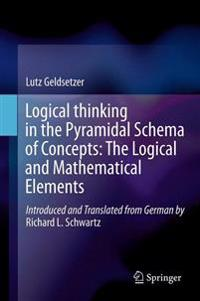 Logical Thinking in the Pyramidal Schema of Concepts