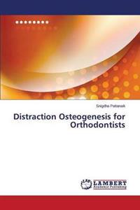 Distraction Osteogenesis for Orthodontists
