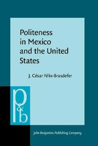 Politeness in Mexico and the United States