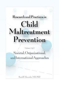 Research and Practices in Child Maltreatment Prevention Volume 2