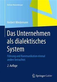 Das Unternehmen ALS Dialektisches System