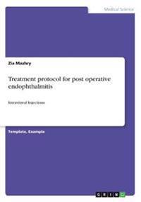 Treatment Protocol for Post Operative Endophthalmitis